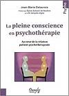 La pleine conscience en psychothérapie
